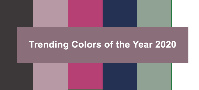 Trending Colors of the Year 2020